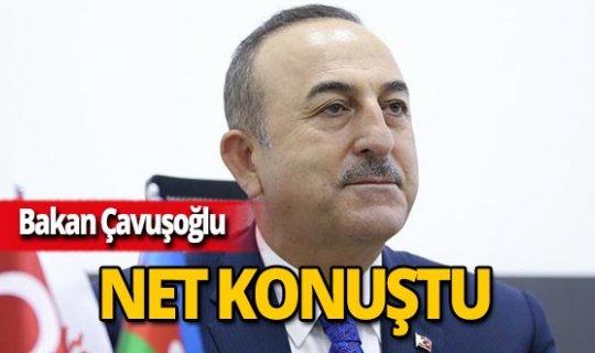 """Bakan Çavuşoğlu: """"Böyle bir şey kabul edilemez"""""""