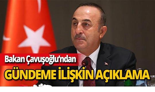 """Bakan Çavuşoğlu: """" Terör örgütüyle mücadelede kesinlikle tereddüt etmeyiz"""""""
