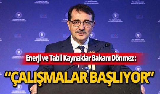 """Bakan Dönmez: """"Yavuz bugün ya da yarın yeni sondajına başlayacak"""""""