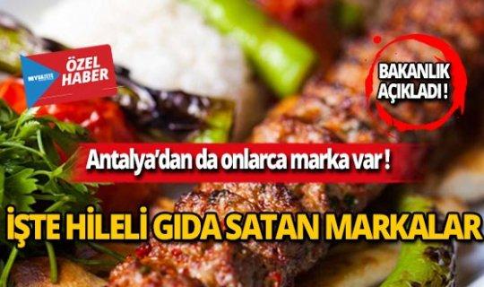 Bakanlık açıkladı: İşte hileli gıda satan markalar!