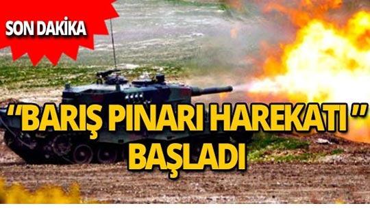 """""""Barış Pınarı Harekatı"""" başladı!"""