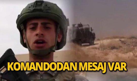 Barış Pınarı Harekatı'ndaki Mehmetçiklerden mesaj