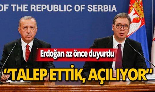 Cumhurbaşkanı Erdoğan duyurdu: Türkiye talep etti, açılıyor!