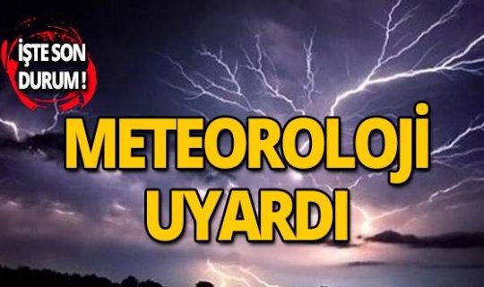Dikkat! Meteoroloji'den sağanak uyarısı