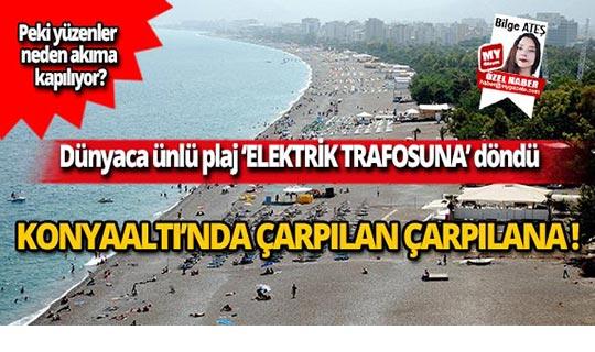 Dünyaca ünlü plaj 'ELEKTRİK TRAFOSUNA' döndü