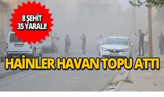 Mardin'e havanlı saldırı! 8 şehit, 35 yaralı