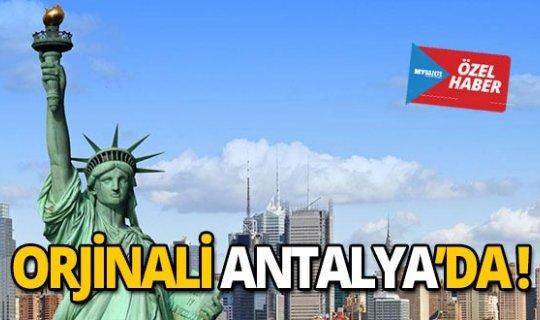 Orjinali Antalya'da!