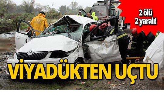Otomobil viyadükten uçtu! 2 ölü 2 yaralı