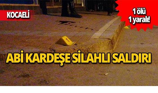 Sokak ortasında silahlı saldırı! 1 ölü, 1 yaralı
