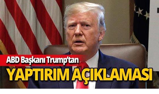 """Trump'tan yaptırım açıklaması: """"Talimatı verdim"""""""
