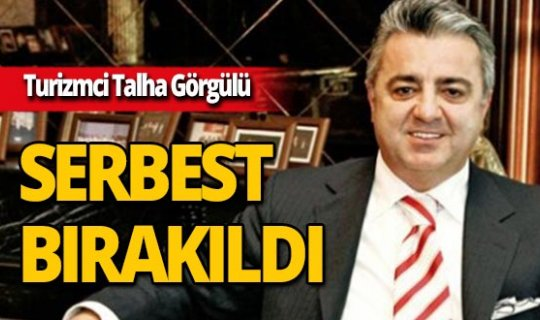Turizmci Talha Görgülü serbest bırakıldı