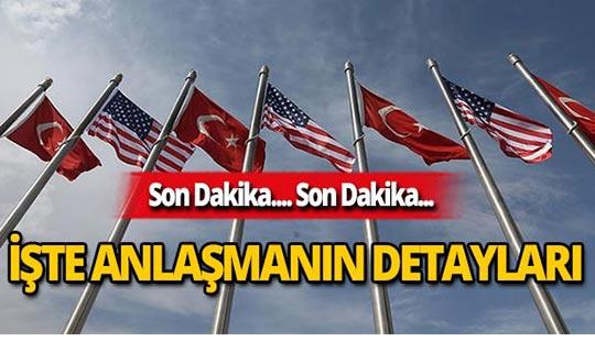 Türkiye-ABD anlaşmasında 13 maddelik açıklama