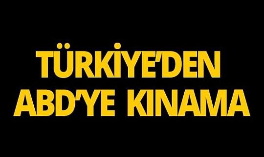 Türkiye'den ABD Temsilciler Meclisi'ne sert tepki!