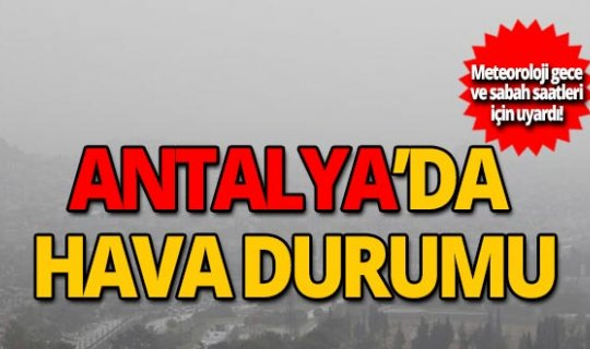 18 Kasım Antalya hava durumu