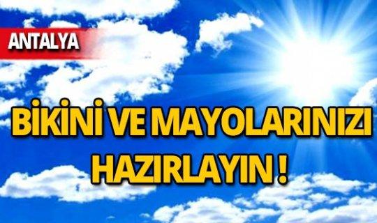 Antalya'da sıcaklık 28 dereceyi bulacak!