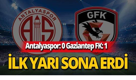 Maçta ilk yarı: Antalyaspor: 0 Gaziantep FK:1