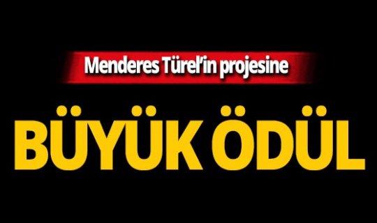 Menderes Türel'in projesine büyük ödül