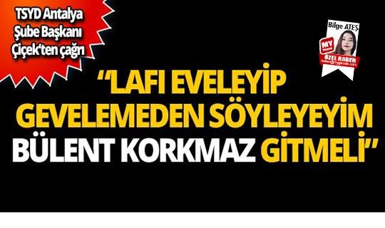TSYD Antalya Şube Başkanı Şifa Çiçek'ten çağrı!