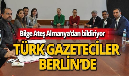 Türk gazeteciler Berlin'de