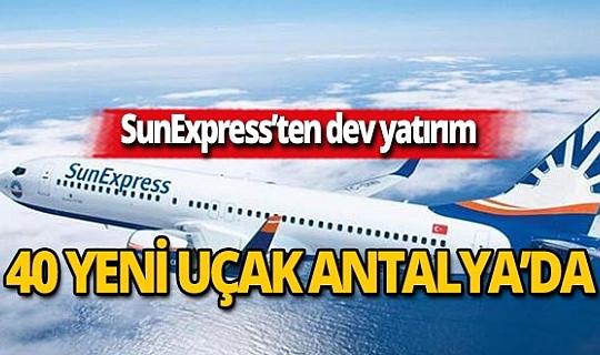 SunExpress 30.yılında 40 yeni uçak Antalya'da kullanılacak