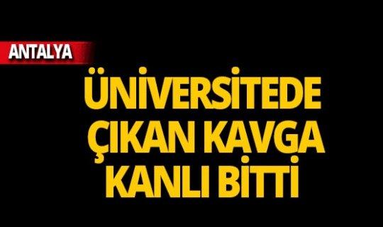Akdeniz Üniversitesi'nde bıçaklı kavga!