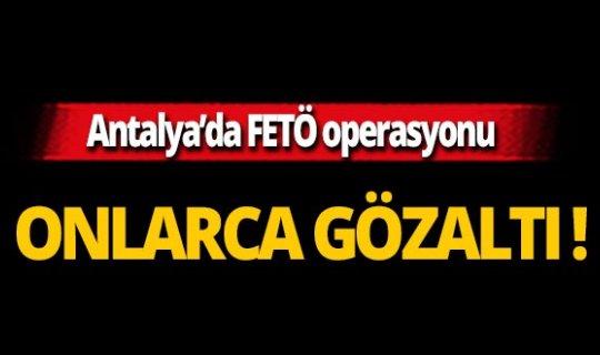 Antalya'da FETÖ operasyonu: 44 gözaltı!