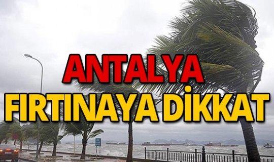 Antalya'da fırtınanın hızı artıyor