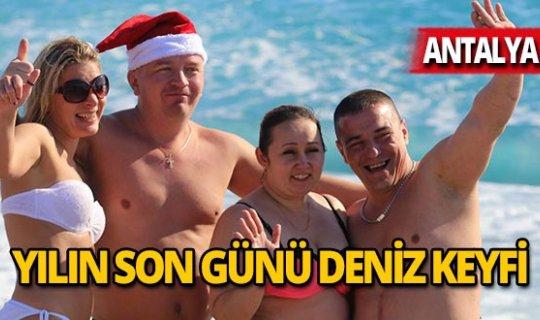 Antalya'da yılın son günü deniz keyfi