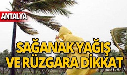 Antalya rüzgara ve sağanak yağışa dikkat!