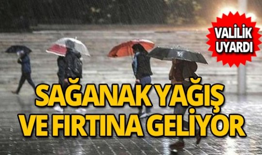Antalya Valiliği'nden uyarı! Çok kuvvetli sağanak yağış geliyor