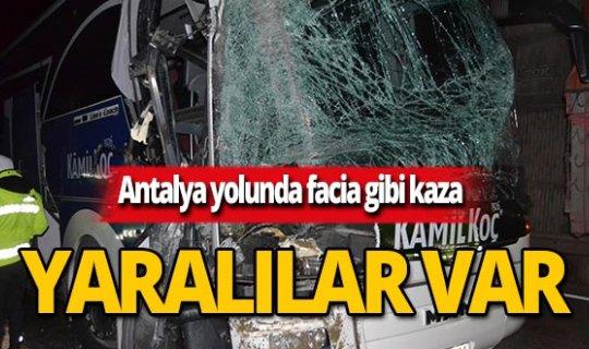 Antalya yolunda feci kaza!