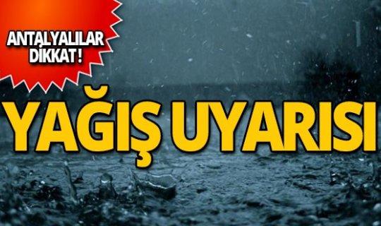 Antalyalılar dikkat! Yağmur geliyor