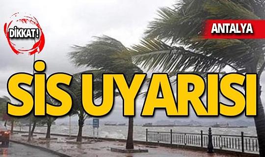 Antalyalılar sabah ve öğle saatleri için dikkat!