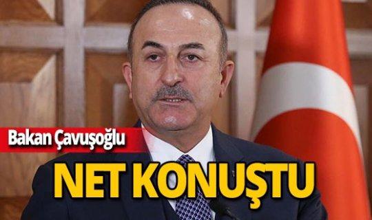 """Bakan Çavuşoğlu: """"Bizden izinsiz çalışma yapan olursa engelleriz"""""""