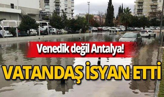 Burası Venedik değil Antalya!