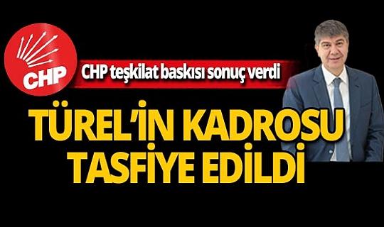 CHP teşkilat baskısı sonuç verdi! Menderes Türel'in Kadrosu Tasfiye Edildi