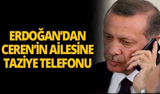 Cumhurbaşkanı Erdoğan'dan Ceren Özdemir'in ailesine taziye telefonu