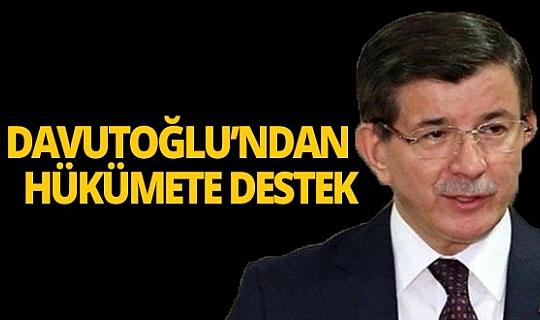 """Davutoğlu'ndan hükümete destek: """"Dışında kalamaz"""""""