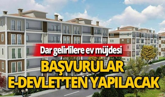 Erdoğan'ın verdiği ev müjdesi sonrası başvuru tarihleri belli oldu