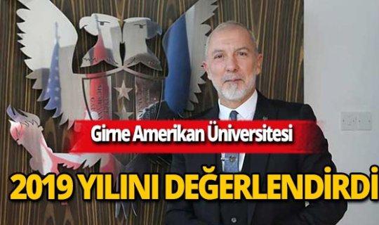 Girne Amerikan Üniversitesi 2019 yılını değerlendirdi
