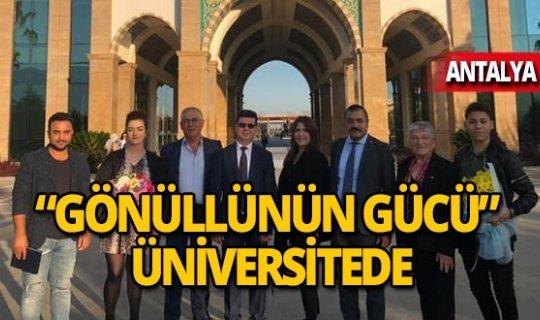 """""""Gönüllünün gücü"""" projesi Antalya Bilim Üniversitesi'nde"""