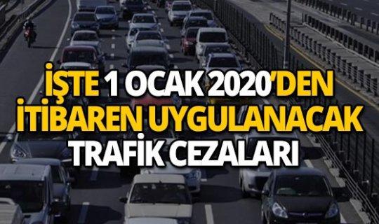 İşte 1 Ocak 2020 tarihinden itibaren uygulanacak trafik cezaları!