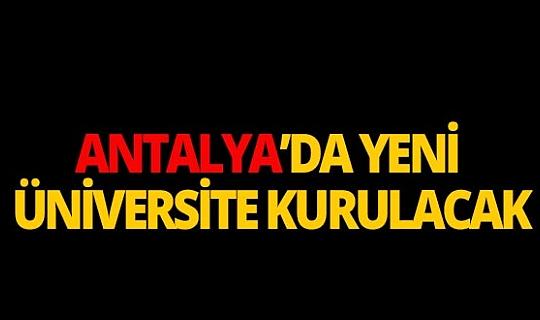 Kepez'e üniversite kuruluyor!