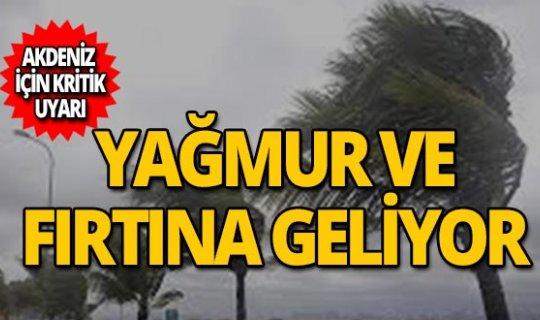 Meteoroloji Akdeniz için uyardı: Yağmur ve fırtına geliyor!