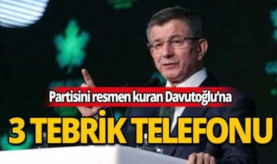 Partisini resmen kuran Davutoğlu'na tebrik telefonları gelmeye başladı