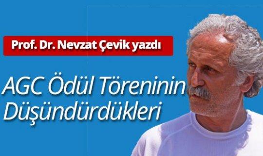 Prof. Dr. Nevzat Çevik yazdı: AGC Ödül Töreninin Düşündürdükleri