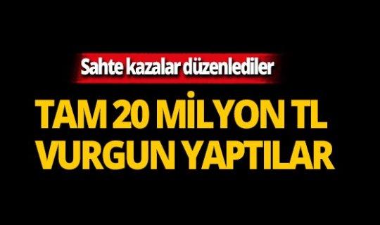 Sahte kazalarla tam 20 milyon lira vurgun yaptılar!