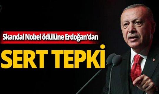 Skandal Nobel ödülüne Erdoğan'dan sert tepki