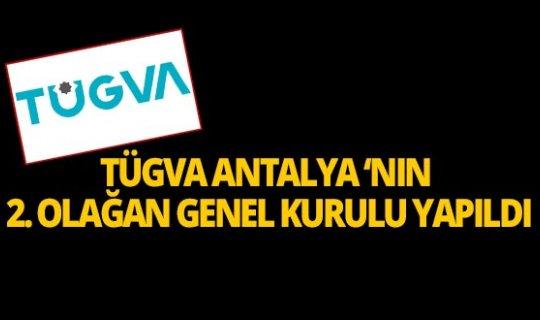 TÜGVA Antalya temsilciliğinde İbrahim Dağlı güven tazeledi