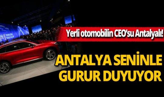 Yerli otomobilin CEO'su Antalyalı!